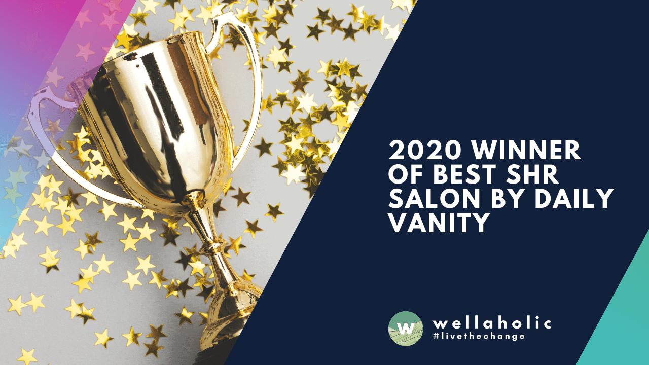 2020 Winner of Best SHR Salon by Daily Vanity