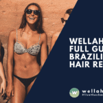 Wellaholic's Full Guide to Brazilian Hair Removal
