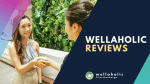 2021 Wellaholic Youtube & Website - Wellaholic Reviews