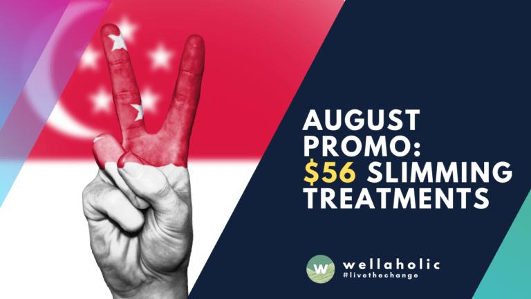 August 2021 promo - 56 slimming