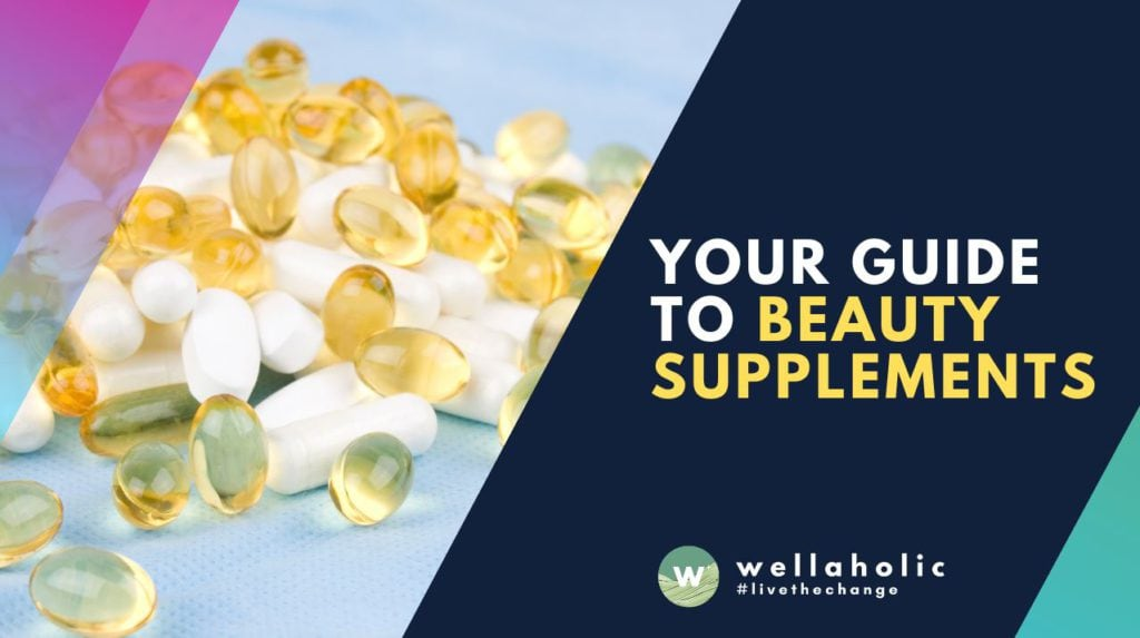 your guide to beauty supplements 001